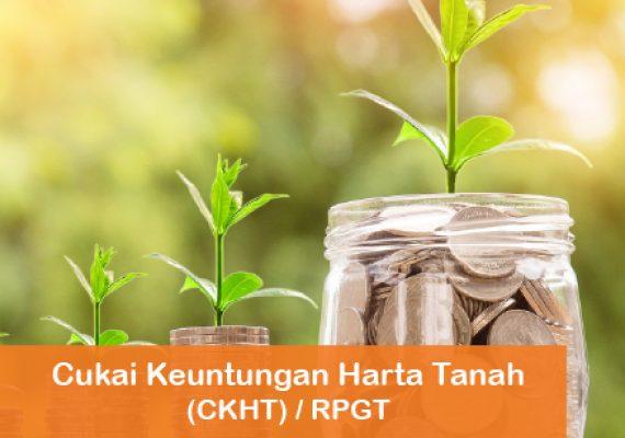 Cukai Keuntungan Harta Tanah (CKHT) Atau RPGT